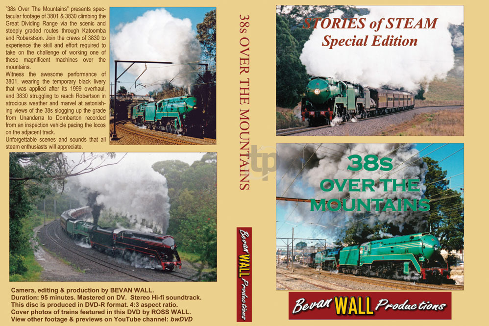 Stories of Steam - 38s Over the Mountains