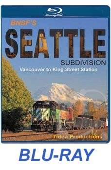 BNSF's Seattle Subdivision BLU-RAY