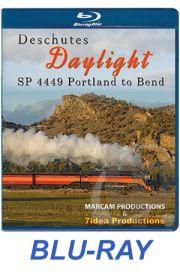 Deschutes Daylight - SP 4449 Portland to Bend BLU-RAY