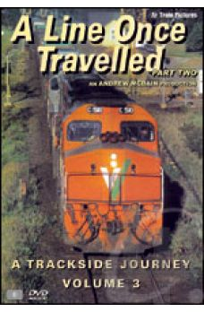 A Line Once Travelled - A Trackside Journey 03