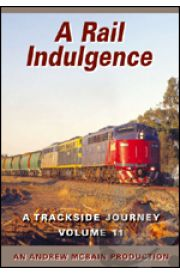 A Rail Indulgence - A Trackside Journey 11