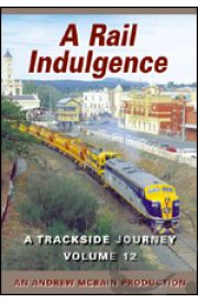 A Rail Indulgence - A Trackside Journey 12