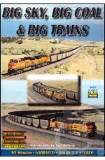 Big Sky, Big Coal & Big Trains