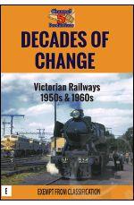 Decades of Change - Victorian Railways 1950s and 1960s