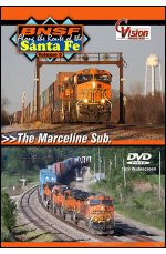 BNSF Along the Route of the Santa Fe - Volume 6