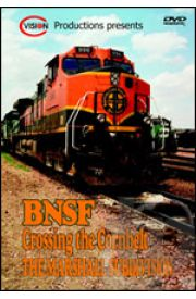 BNSF Crossing the Cornbelt - Volume 1
