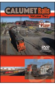 Calumet Rails - Volume 2