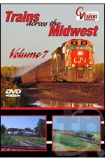 Trains Across the Midwest - Volume 7