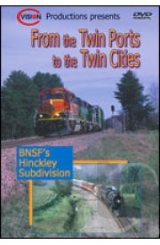 From the Twin Ports to the Twin Cities - Volume 1