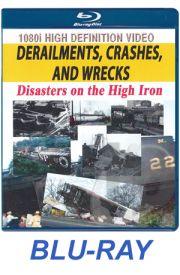 Derailments, Crashes and Wrecks BLU-RAY