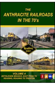 Anthracite Railroads of the 70's - Volume 4