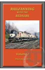 Railfanning With The Bednars - Volume 2
