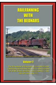 Railfanning With The Bednars - Volume 3