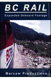 BC Rail Expanded Onboard Footage