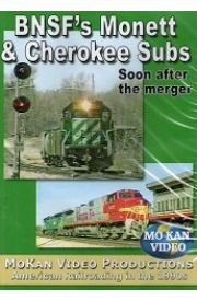 BNSF's Monett & Cherokee Subs - Soon after the Merger
