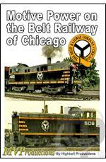Motive Power on the Belt Railway of Chicago