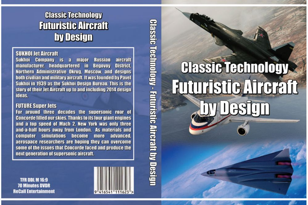Classic Technology - Futuristic Aircraft by Design