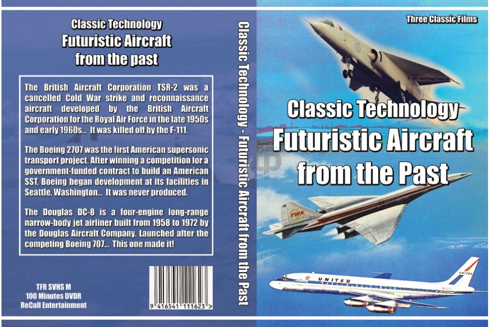 Classic Technology - Futuristic Aircraft from the Past