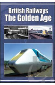 British Railways - The Golden Age