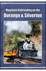 Mountain Railroading on the Durango & Silverton