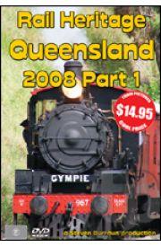 Rail Heritage - Queensland 2008 Part 1 with FREE Bonus Disc