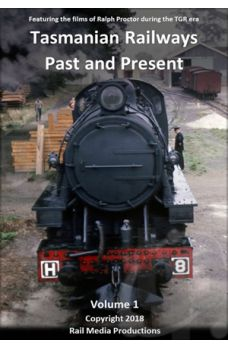 Tasmanian Railways Past and Present - Volume 1
