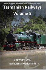 Tasmanian Railways - Volume 5