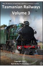 Tasmanian Railways - Volume 3