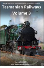 Tasmanian Railways - Volume 3