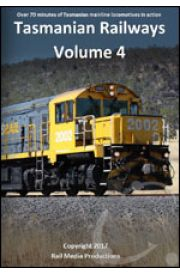 Tasmanian Railways - Volume 4