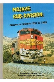 Mojave Sub-Division Mojave to Caliente 1991 to 1998