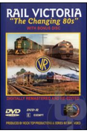Rail Victoria - The Changing 80s