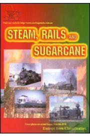 Steam Rails and Sugarcane