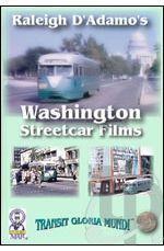 Raleigh D Adamos - Washington Streetcar Films
