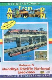 From Australian National To Pacific National Volume Five Goodbye Pacific National 2005 - 2009