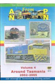 From Australian National To Pacific National Volume Four Around Tasmania 2002 - 2005