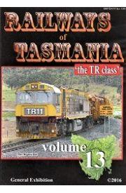 Railways of Tasmania volume 13 the TR Class