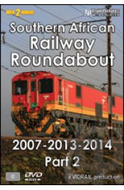 Southern African Railway Roundabout 2007/13/14 - Part 2