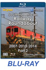 Southern African Railway Roundabout 2007/13/14 - Part 2 BLU-RAY