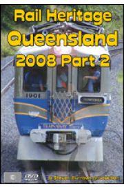 Rail Heritage - Queensland 2008 Part 2