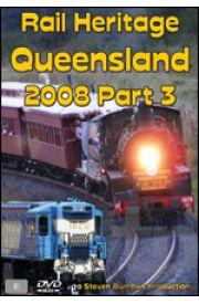 Rail Heritage - Queensland 2008 Part 3