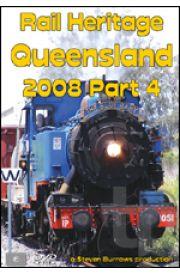 Rail Heritage - Queensland 2008 Part 4 with FREE Bonus Disc