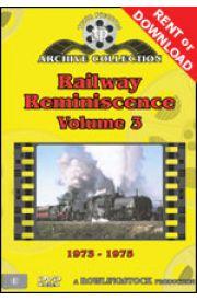 Railway Reminiscence - Volume 3