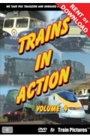 Trains In Action - Volume 4