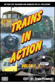 Trains in Action - Volume 5