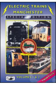 Electric Trains to Manchester - Volume 1 & 2 Combo