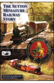 The Sutton Miniature Railway Story