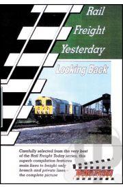 Rail Freight Yesterday