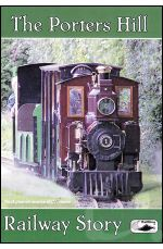 The Porters Hill Railway Story