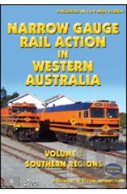 Narrow Gauge Rail Action in Western Australia - Volume 1